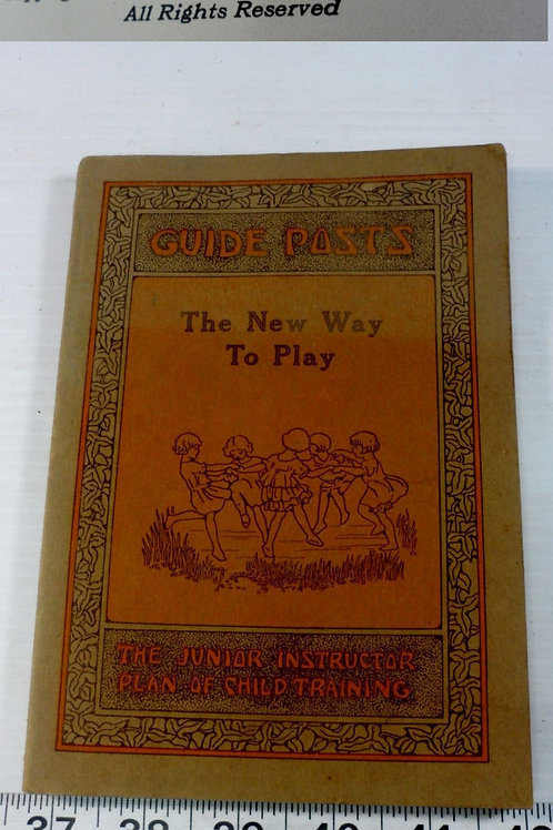 "1925 Book ""The New Way Play"" By Kreidler Co"