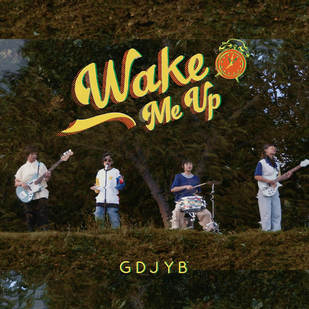 GDJYB(ジーディージェイワイビー) / Wake Me Up