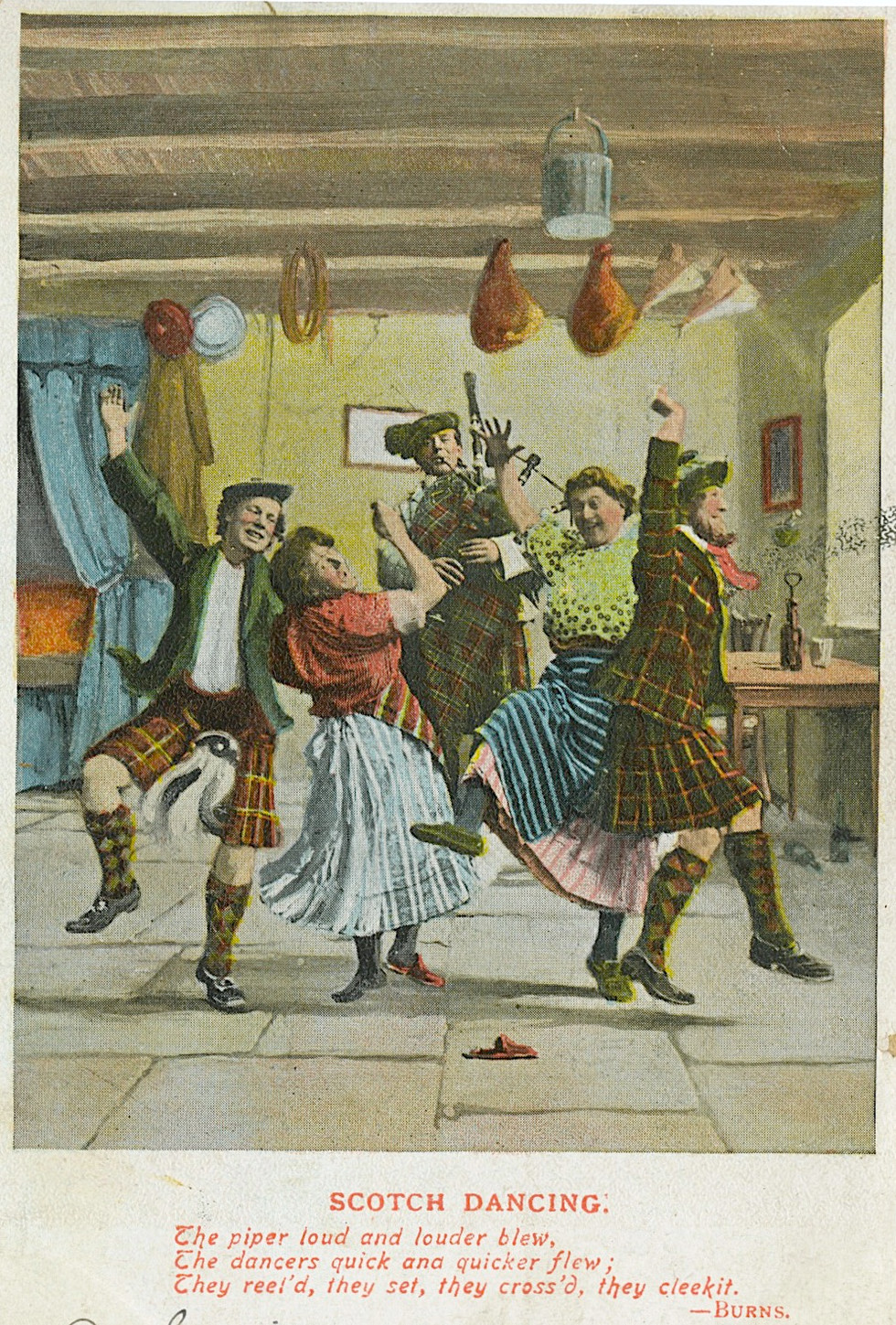 """Scotch Dancing"" vintage postcard, 1907  ""The Piper loud and louder blew,  The dancers quick and quicker flew,  The reel'd, they set, they cross'd, they cleekit.""  ~ from Robert Burns' Tam O'Shanter, 1790"