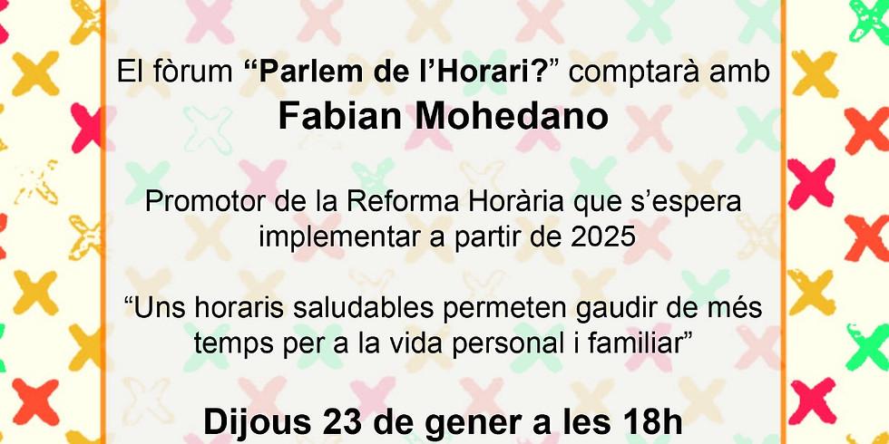 """FORUM """"PARLEM DE L'HORARI?"""