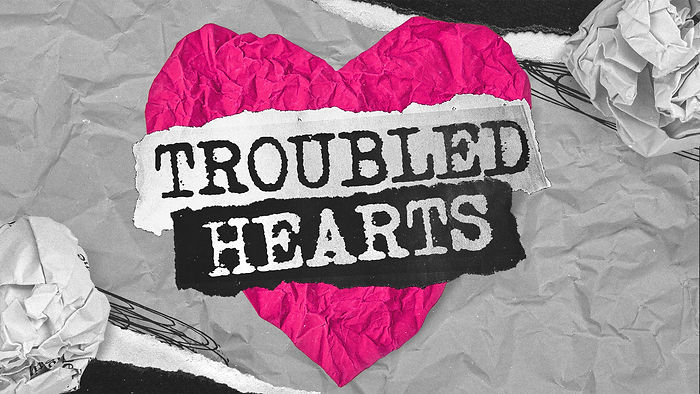 troubled_hearts_title.jpg