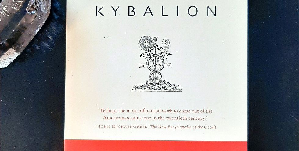 The Kybalion: The Three Initiates