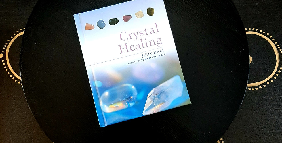Crystal Healing - By Judy Hall