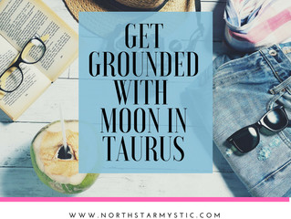 Get Grounded With Moon In Taurus