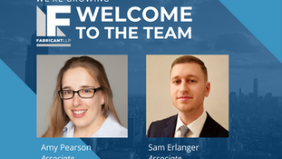 Fabricant LLP Welcomes Amy Pearson and Sam Erlanger to its Patent litigation practice