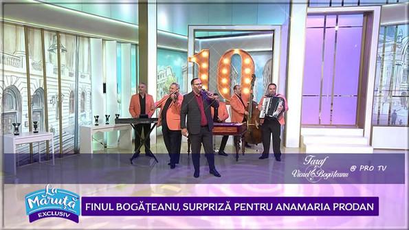 Taraful VIOREL BOGĂȚEANU la PRO TV / La Măruță