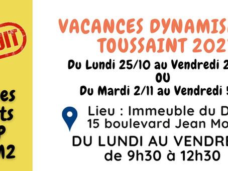 Les inscriptions aux Vacances Dynamisantes de la Toussaint ont commencé !