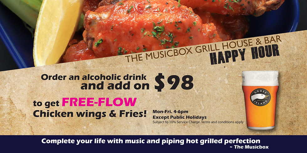 Happy Hour +$98 Free-flow Chicken wings & Fries