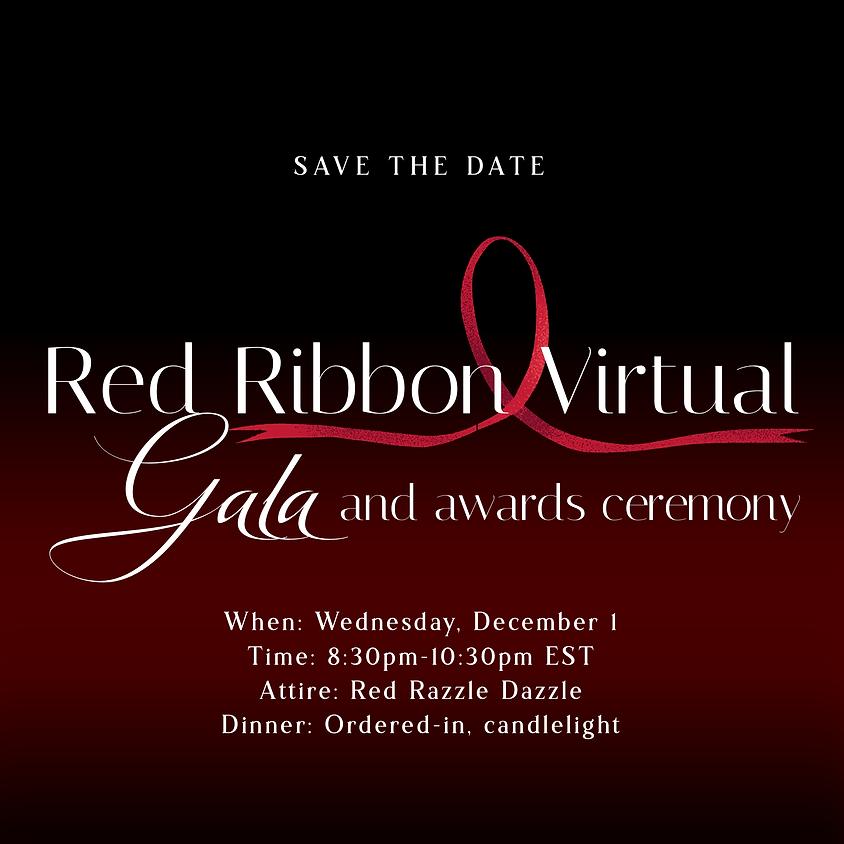 Inaugural Red Ribbon Virtual Gala and Awards Ceremony