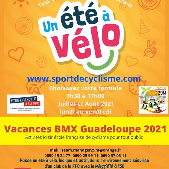 Eté à vélo, Aout vacances BMX Guadeloupe 2021