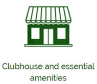 Clubhouse and essential amenities
