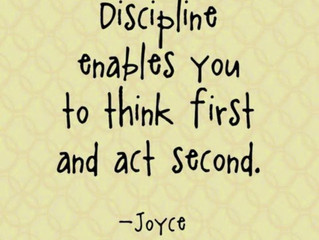 Discipline is a good thing.