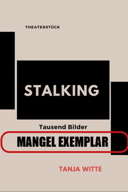 STALKING - Tausend Bilder (B-Ware!)