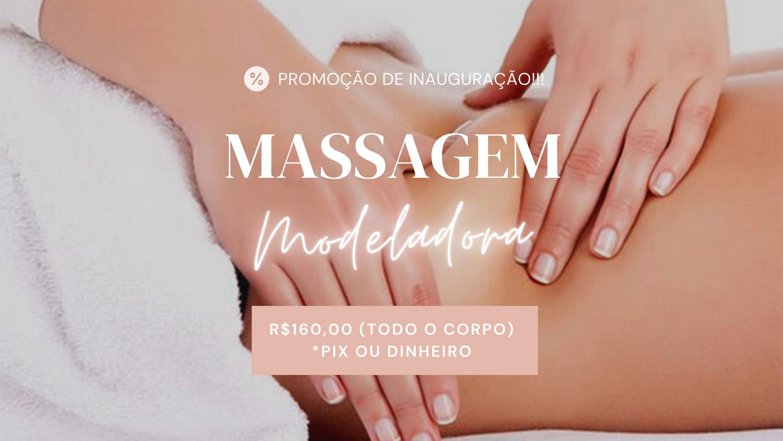 Massagem Modeladora (CORPO INTEIRO)