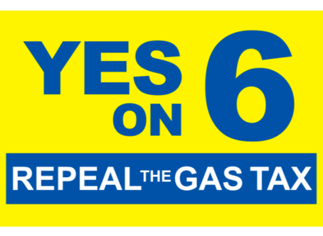 Join the fight for YES on PROPOSITION 6, the GAS TAX REPEAL INITIATIVE