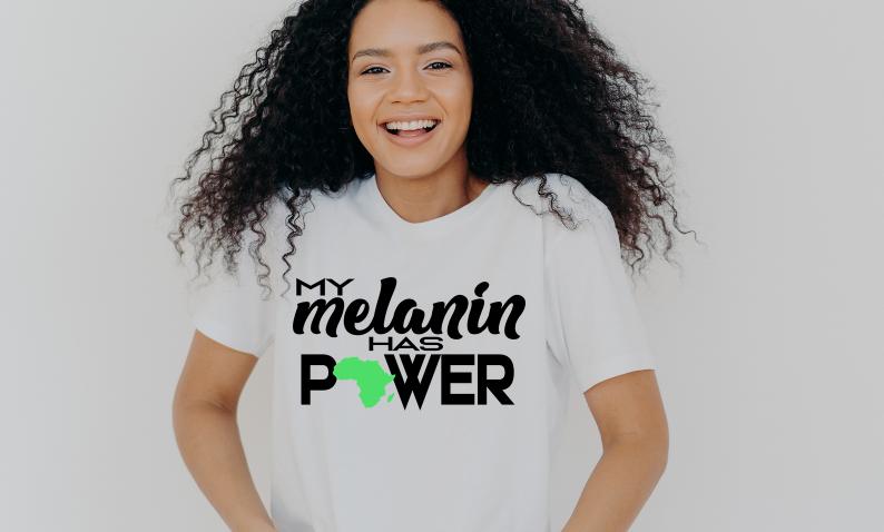 """My Melanin Has Power"" - Africa"