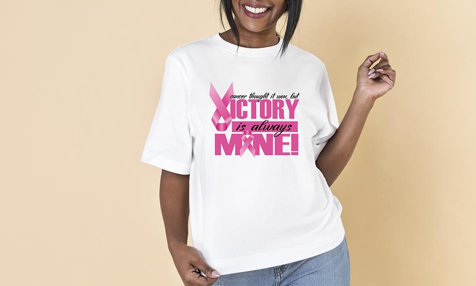 """Victory is Always Mine!""- BC Survivor Tee"