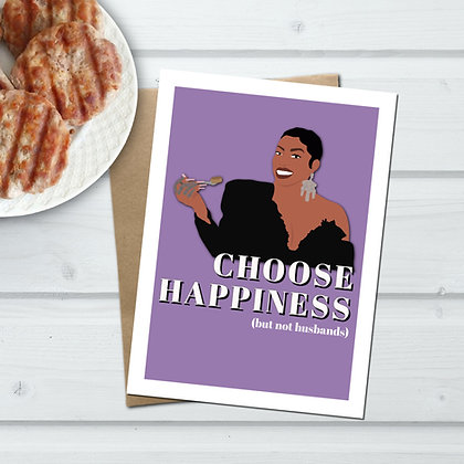 """""""Choose Happiness"""" - Greeting Card Inspired by RHOA"""
