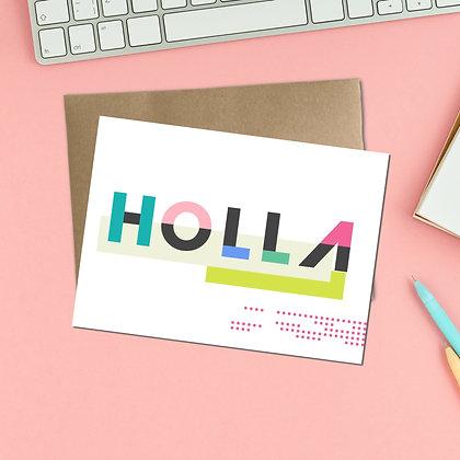 """Holla"" - Greeting Card"
