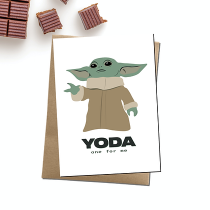 """""""Yoda One For Me"""" - Greeting Card Inspired By Yoda"""