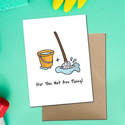 """""""Get A Bucket And A Mop"""" - Greeting Card"""