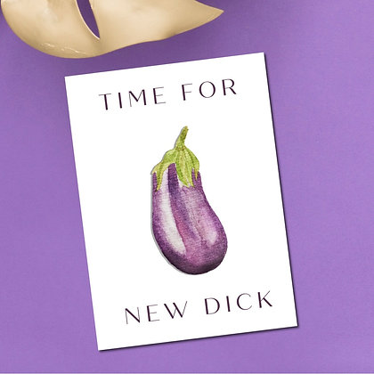 """""""Time For New Dick"""" Greeting Card"""