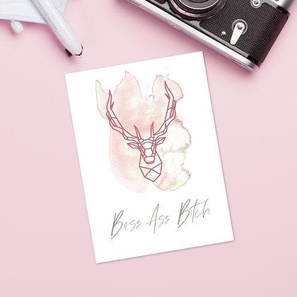 """""""Boss Ass Bitch"""" Greeting Card"""