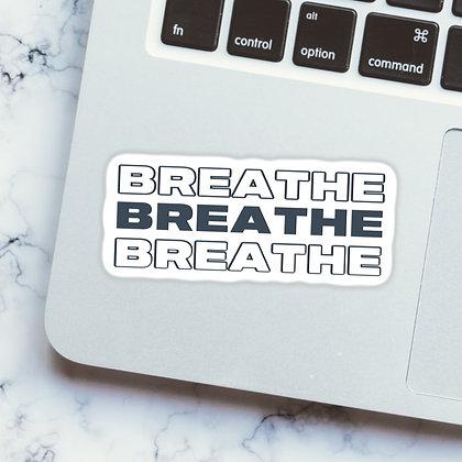 """""""Breathe"""" - Sticker"""