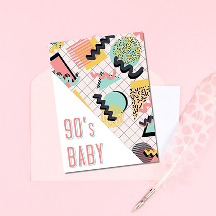 """""""90's Baby"""" Greeting Card"""