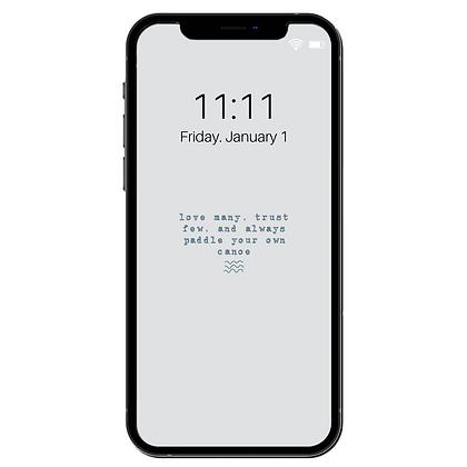 """Love Many, Trust Few"" - Phone Lock Screen/Wallpaper"