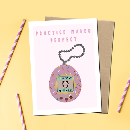 """""""Practice Makes Perfect"""" - Greeting Card"""