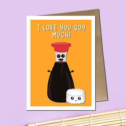 """""""I Love You Soy Much"""" - Greeting Card"""