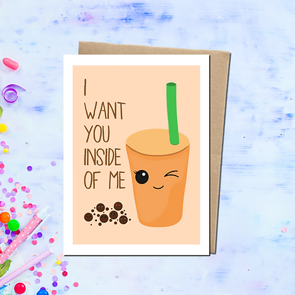 """""""I Want You Inside of Me"""" - Greeting Card"""