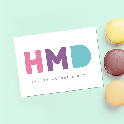 """""""HMD, Happy Mother's Day"""" Greeting Card"""