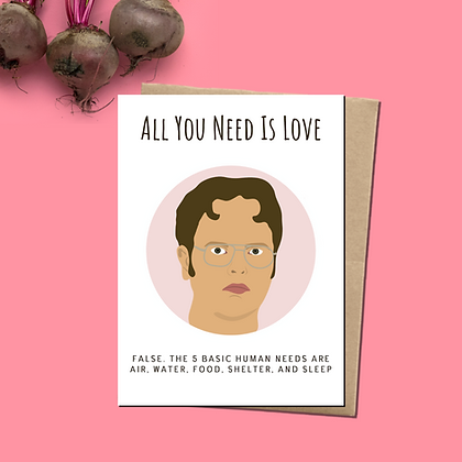 """""""All You Need Is Love"""" - Greeting Card Inspired By The Office, Dwight Schrute"""