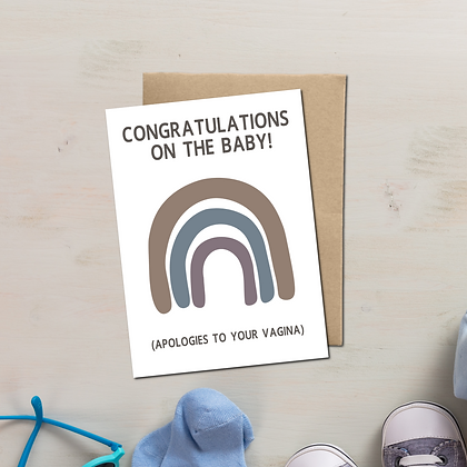"""""""Congrats On Baby, Apologies To Your Vagina"""" - Greeting Card"""