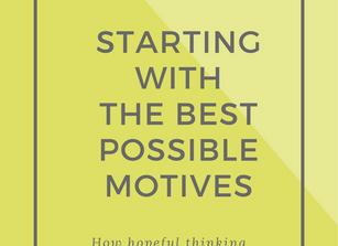 BEST POSSIBLE MOTIVES
