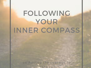 FOLLOWING YOUR INNER COMPASS