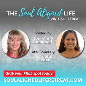 Are you ready to live the Soul Aligned Life? FREE VIRTUAL RETREAT