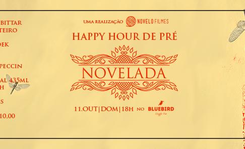 Exposição Happy Hour Pré Novelada