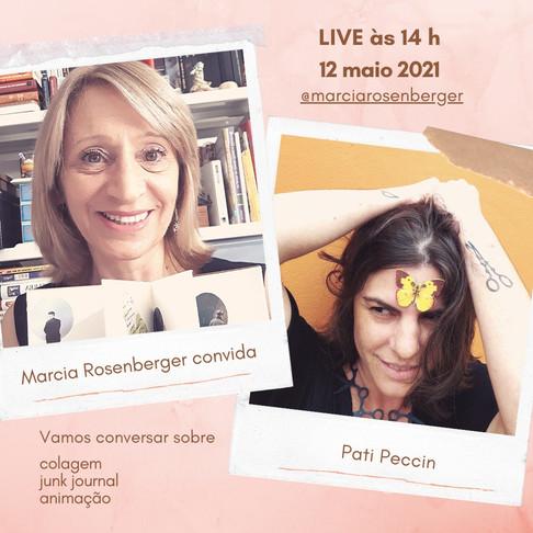 Marcia Rosenberger conversa com Pati Peccin