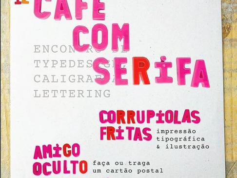 Lançamento do Corrupiolas Fritas no Café com Serifa