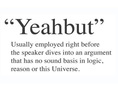 Yeahbut..