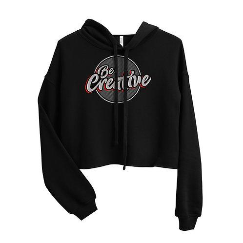 Be Creative - Crop Hoodie
