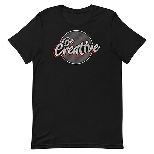 Be Creative - Short-Sleeve T-Shirt