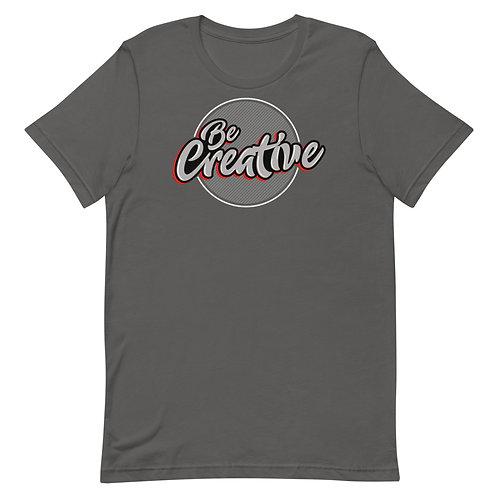 Be Creative - Short-Sleeve T-Shirt