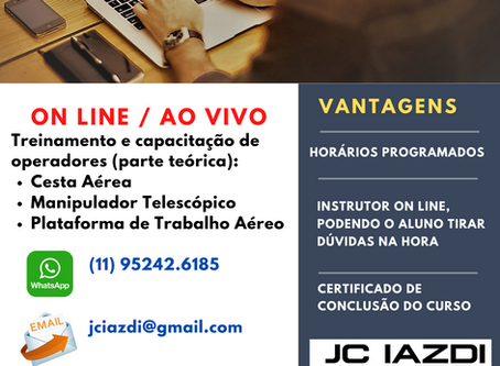 As empresas solicitaram e fizemos o treinamento (teórico) EAD - ON LINE / AO VIVO.