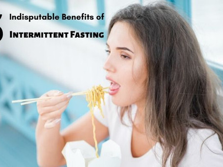 5 Indisputable Benefits of Intermittent Fasting
