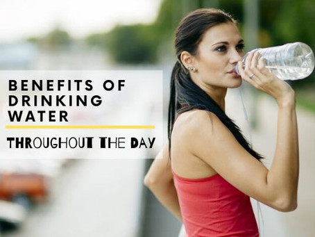 5 Benefits of Drinking Water Throughout the Day