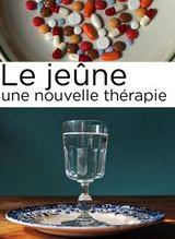 """Film """"Le jeûne, une nouvelle thérapie ?"""""""